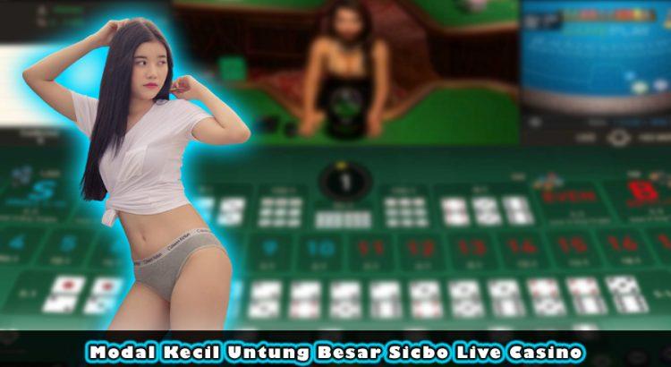 Modal Kecil Untung Besar Sicbo Live Casino